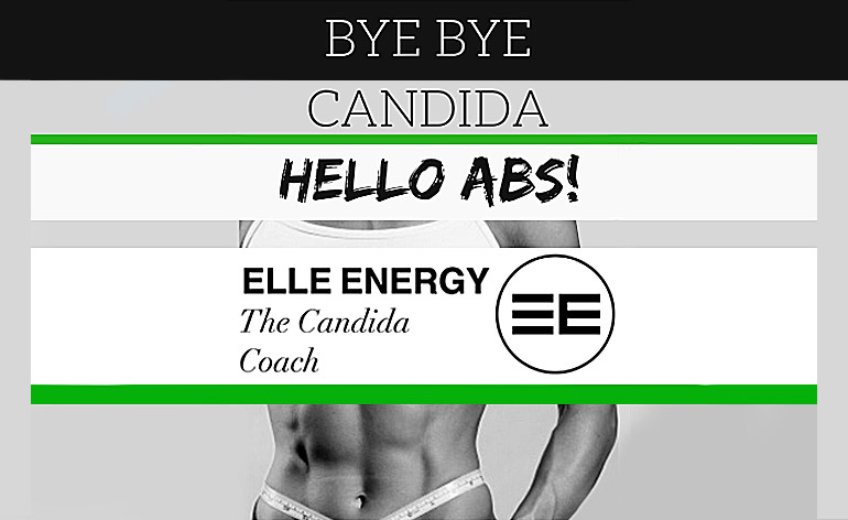 Bye Bye Candida, Hello Abs! -Keep Fit Kingdom