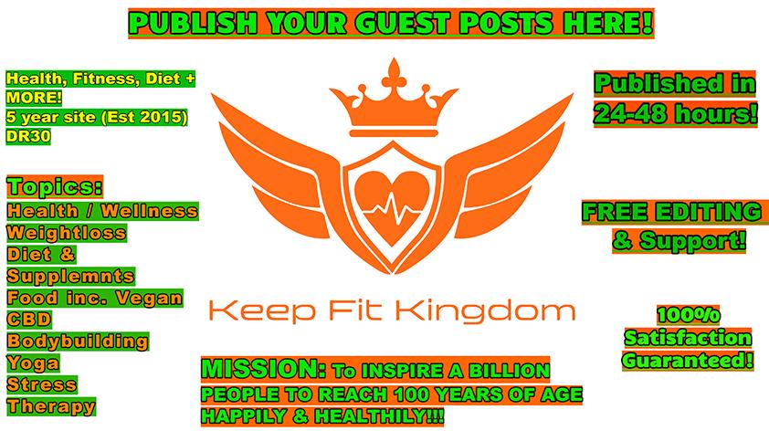 Guest Posts -Keep Fit Kingdom