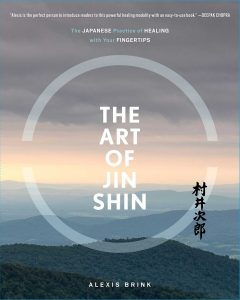 """Order Alexis Brink's latest book """"The Art of Jin Shin"""" Copy"""